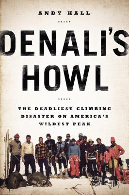 Denali's Howl By Hall, Andy