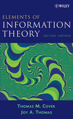 Elements of Information Theory By Cover, T. M./ Thomas, Joy A.